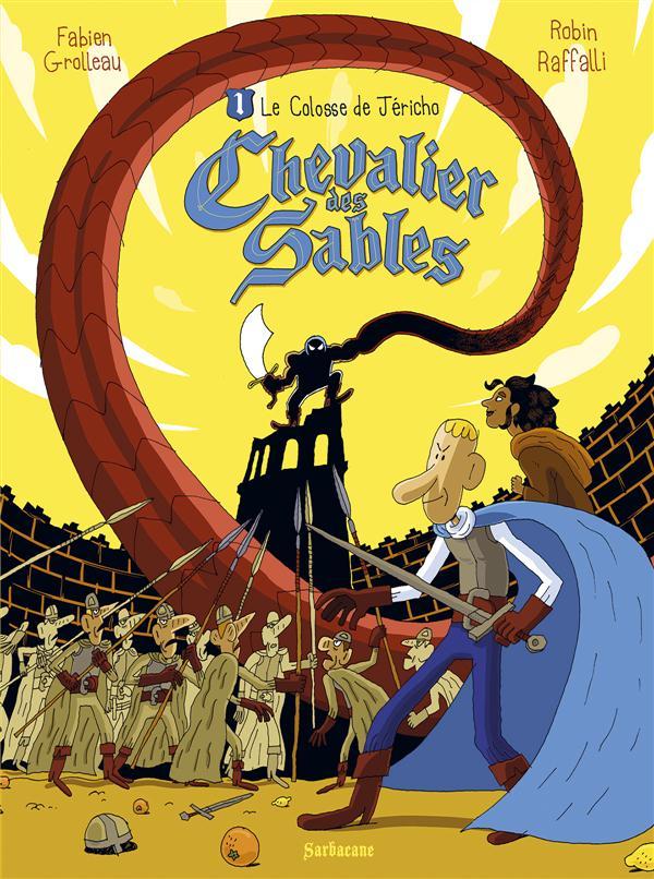 Chevalier des sables t.1 ; le colosse de Jéricho