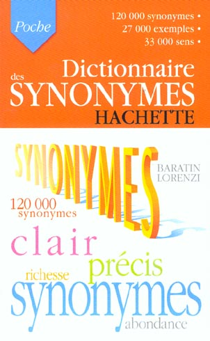 Dictionnaire Hachette Poche ; Synonymes