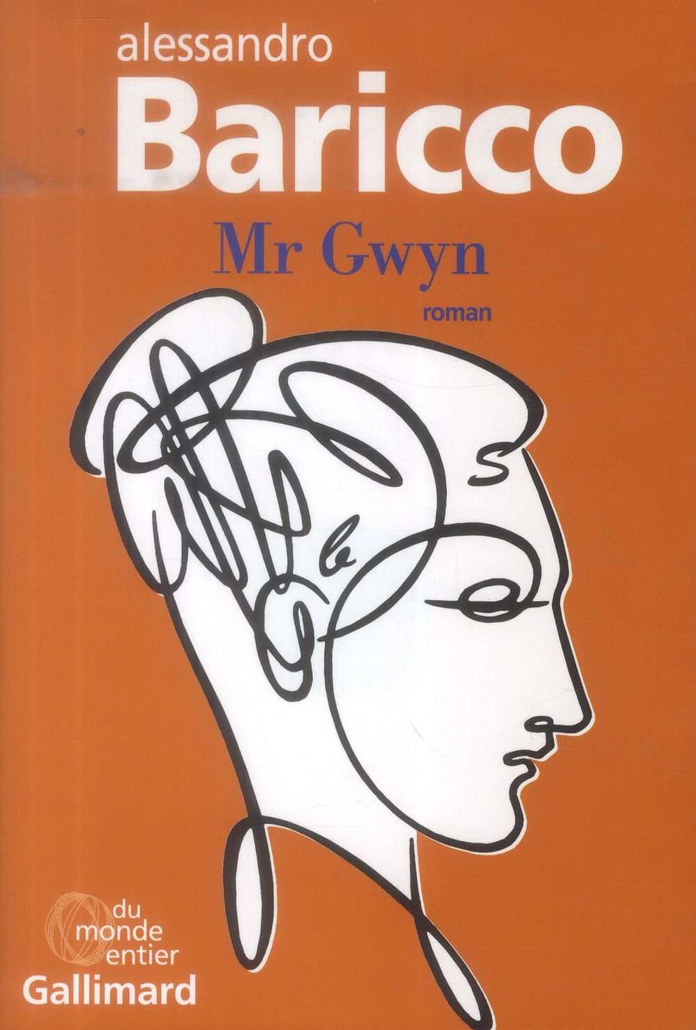 Mr Gwyn : roman | Baricco, Alessandro. Auteur
