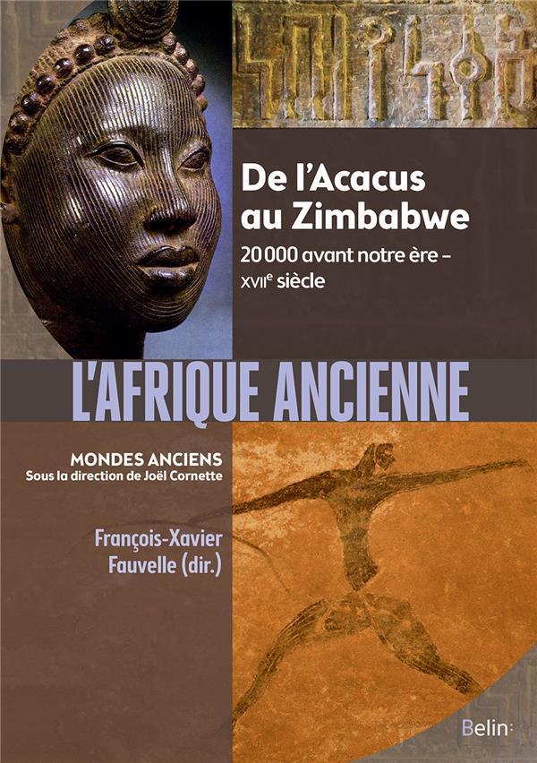 L'AFRIQUE ANCIENNE : DE L'ACACUS AU ZIMBABWE