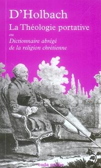 LA THEOLOGIE PORTATIVE OU DICTIONNAIRE ABREGE DE LA RELIGION CHRETIENNE