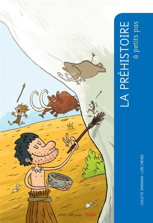 A Petits Pas; La Prehistoire