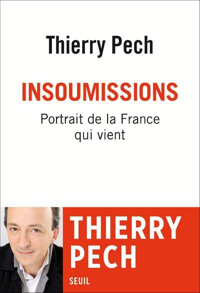 Insoumissions ; portrait de la France qui vient