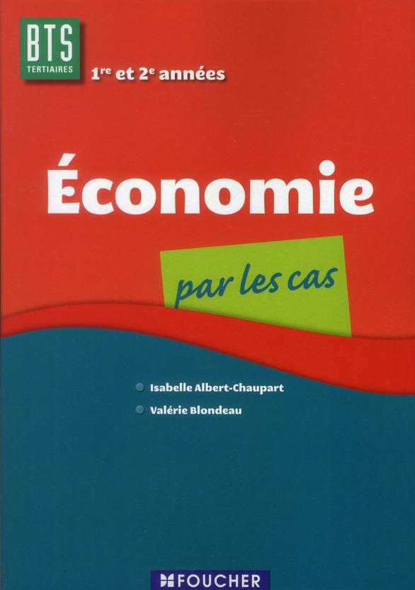 Economie Par Les Cas ; Bts