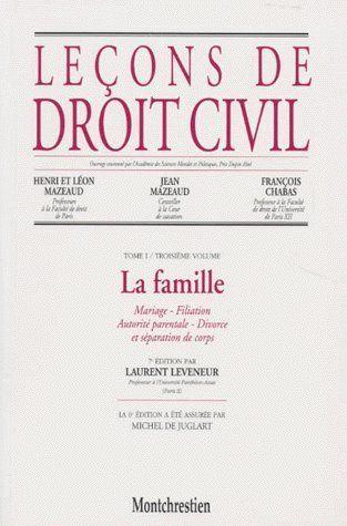 Lecons De Droit Civil ; La Famille T.1/3