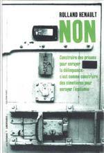 Couverture de Non ; construire des prisons pour enrayer la délinquance c'est comme construire des cimetières pour e