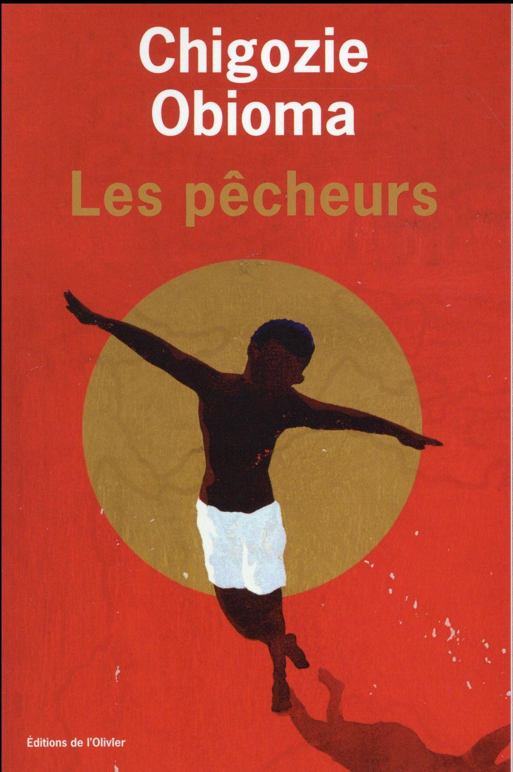 pêcheurs (Les) | Obioma, Chigozie. Auteur