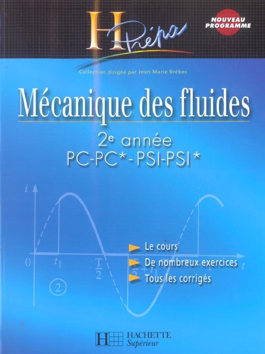 Mecanique Des Fluides ; 2eme Annee Pc-Pc*-Psi-Psi*