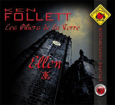 Les Piliers De La Terre T.1 ; Ellen