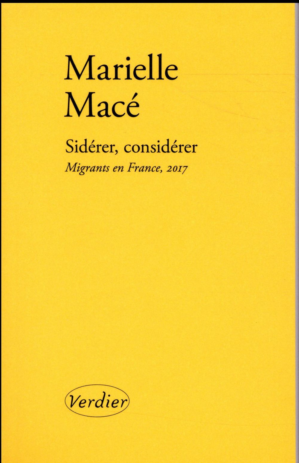 SIDERER, CONSIDERER : MIGRANTS EN FRANCE, 2017