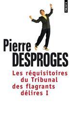 Couverture de Les réquisitoires du tribunal des flagrants délires t.1
