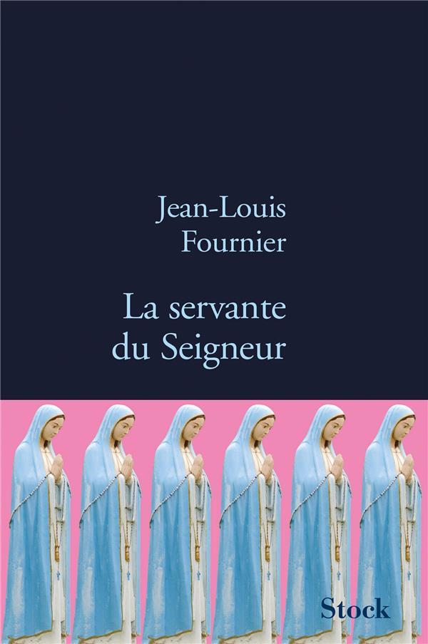 servante du Seigneur (La)   Fournier, Jean-Louis. Auteur