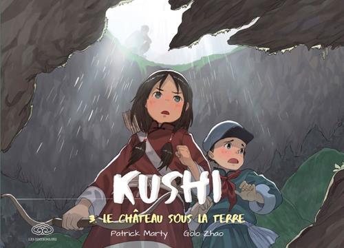 Kushi T.3 ; le château sous la terre