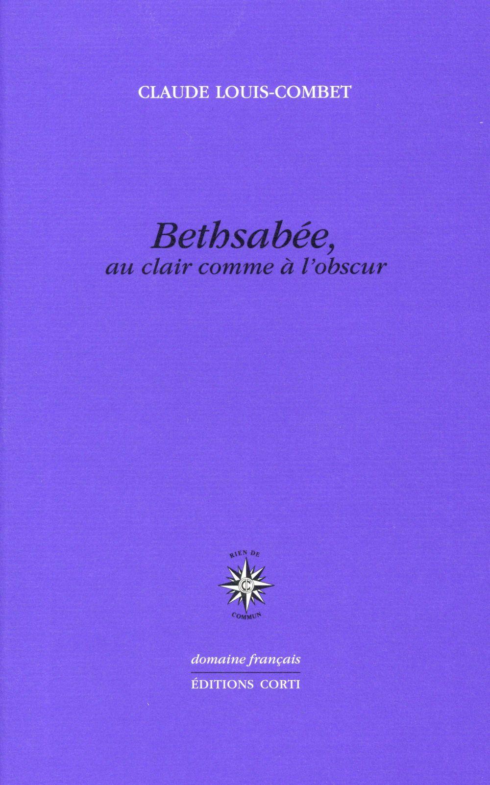 BETHSABEE, AU CLAIR COMME A L'OBSCUR