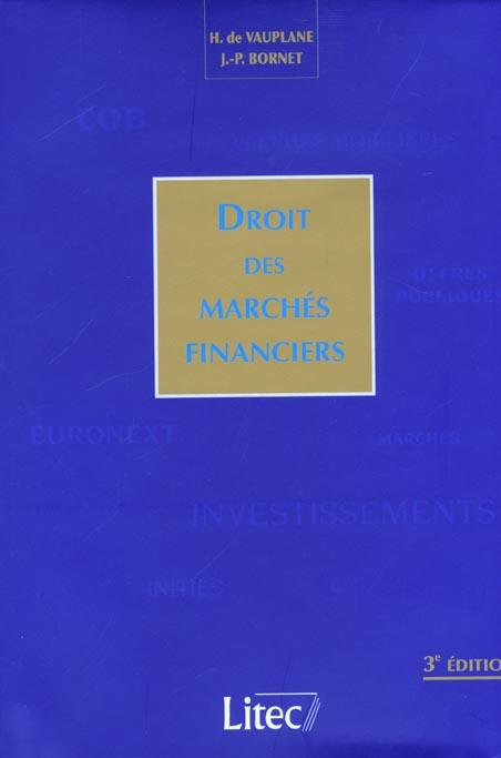 Droit Des Marches Financiers ; 3e Edition