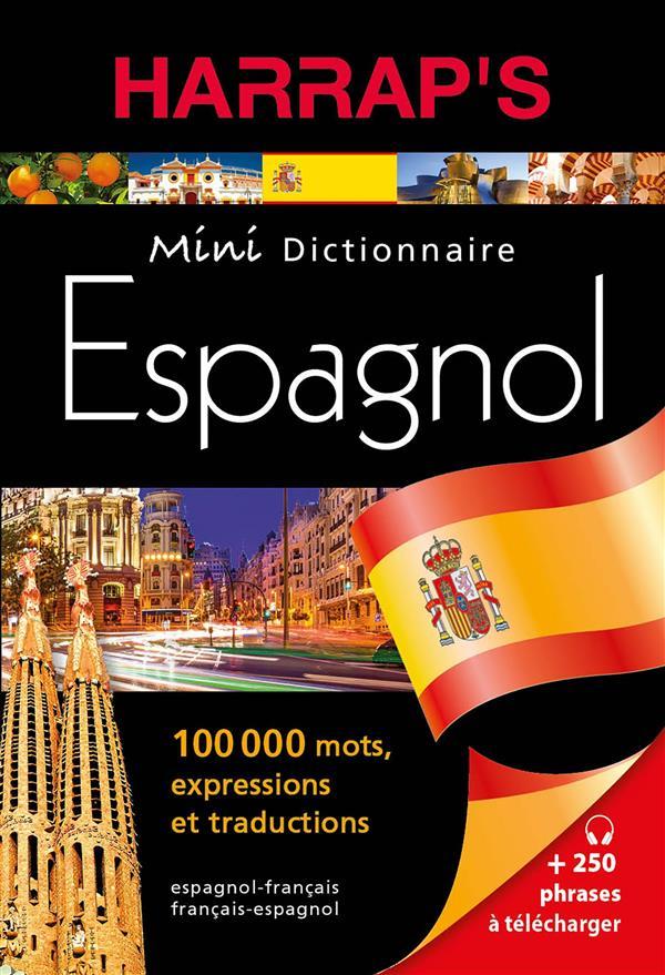 Mini dictionnaire harrap's ; espagnol-français / français-espagnol (édition 2016)
