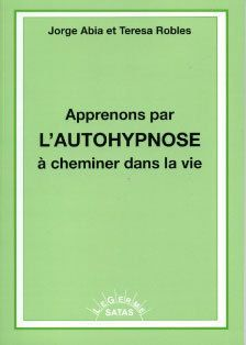 Apprenons Par L Auto Hypnose A Cheminer