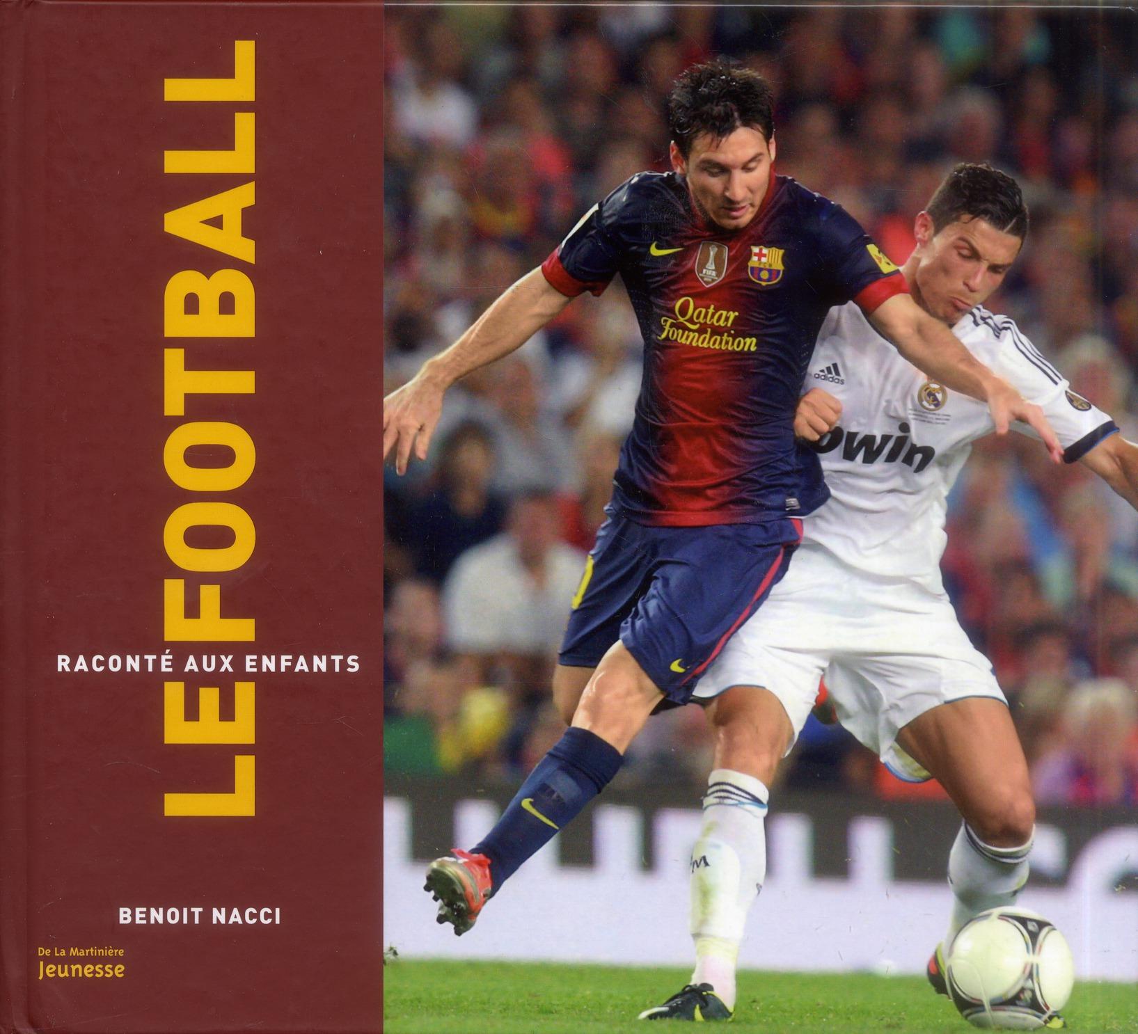 Le Football Raconte Aux Enfants