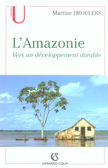 L'AMAZONIE  VERS UN DEVELOPPEMENT DURABLE