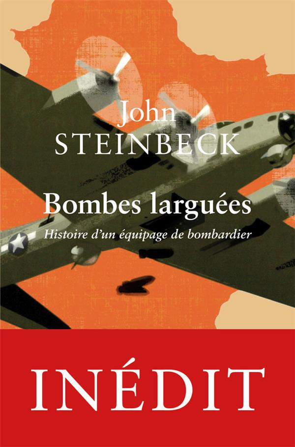 BOMBES LARGUEES : HISTOIRE D'UN EQUIPAGE DE BOMBARDIER