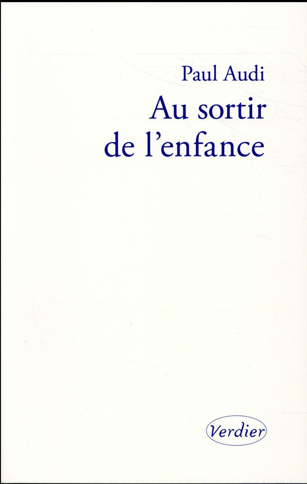 AU SORTIR DE L'ENFANCE