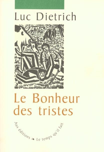 LE BONHEUR DES TRISTES