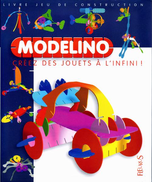 Modelino T.3 ; Creez Des Jouets A L'Infini