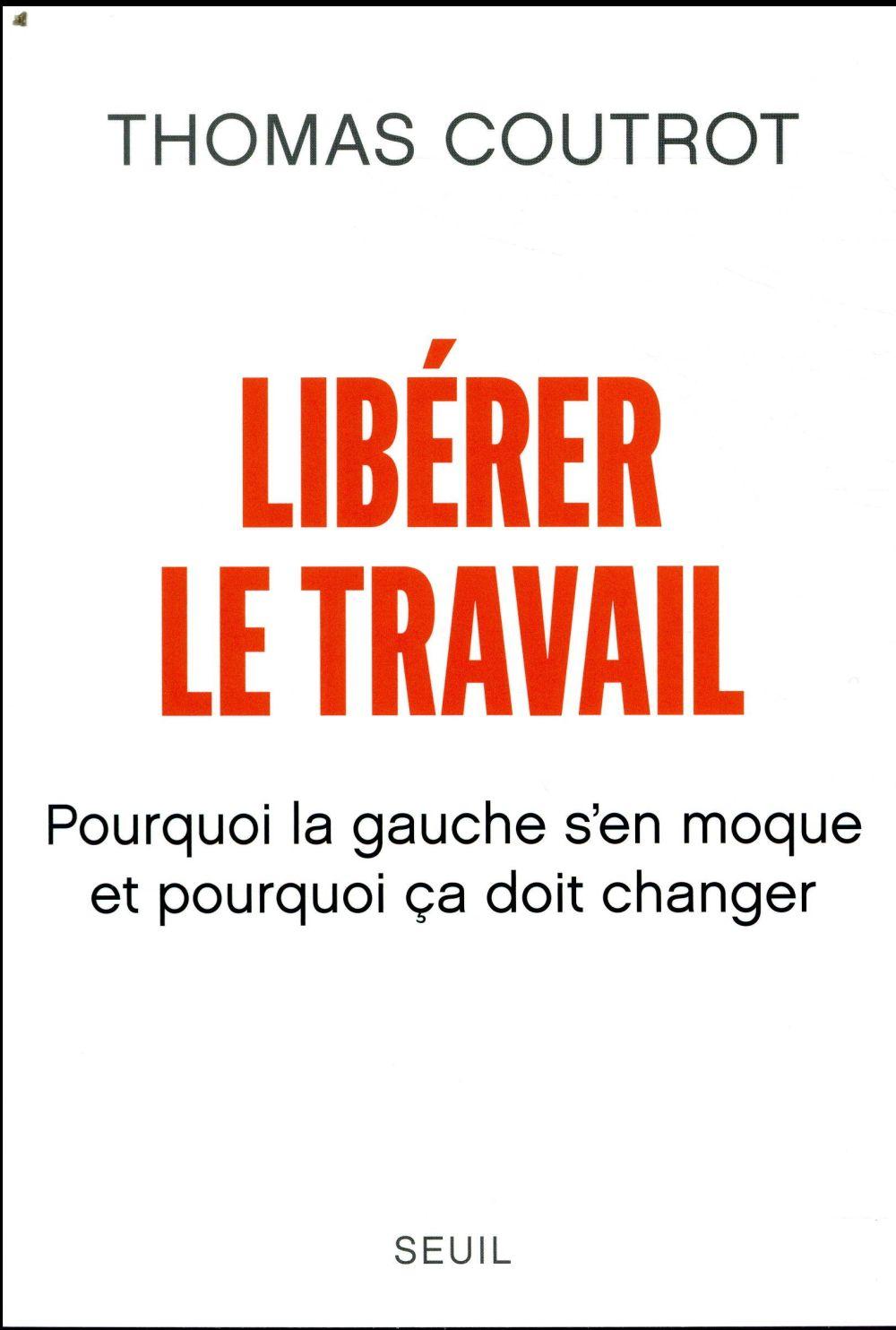 LIBERER LE TRAVAIL