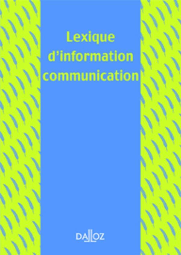 Lexique D'Information-Communication - 1ere Ed.