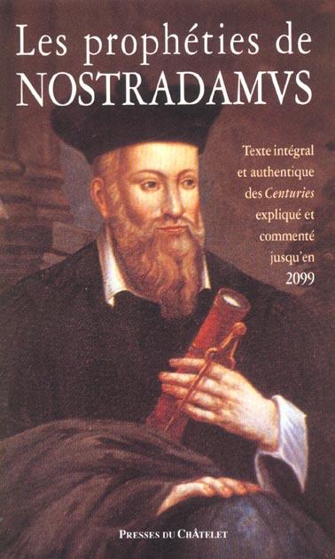 Les Propheties De Nostradamus