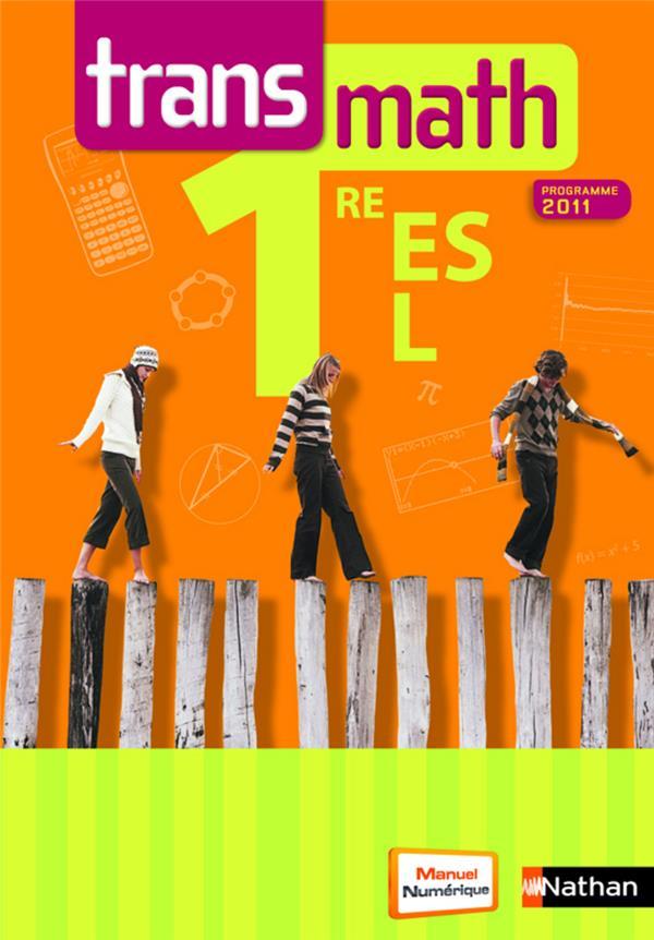 Transmath; Mathematiques ; 1ere Es, L ; Manuel De L'Eleve (Edition 2011)