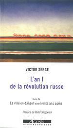 Couverture de L'an 1 de la révolution russe ; la vie en danger