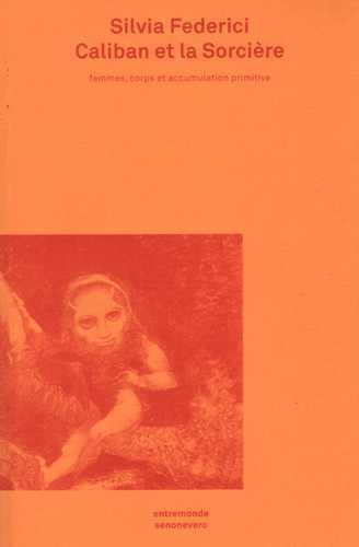 CALIBAN ET LA SORCIERE