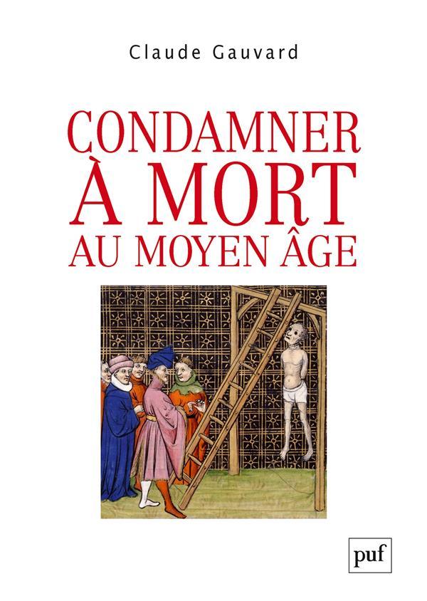 CONDAMNER A MORT AU MOYEN AGE