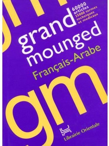Grand Mounged ; Francais-Arabe