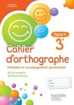 Cahier D Orthographe Francais 3eme Cahier D Exercices