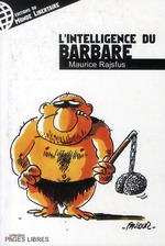 Couverture de L'intelligence du barbare