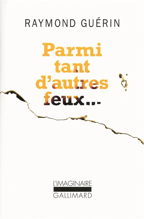 PARMI D'AUTRES FEUX...
