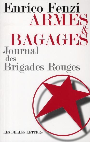 ARMES ET BAGAGES, JOURNAL DES BRIGADES ROUGES
