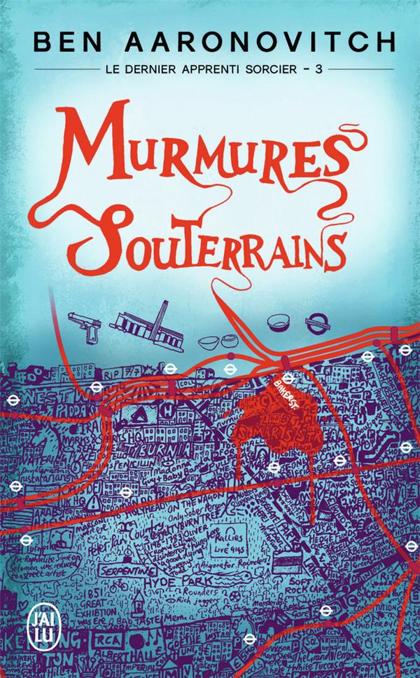 Murmures souterrains | Aaronovitch, Ben. Auteur