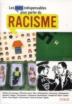 Couverture de Les mots indispensables pour parler du racisme