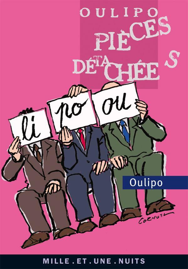 L'OULIPO EN PIECES DETACHEES