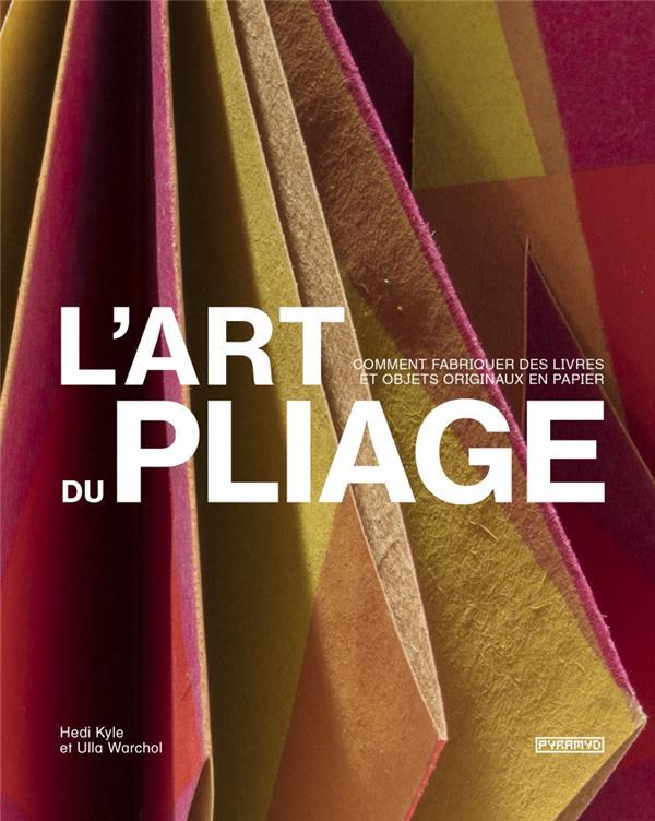 L'ART DU PLIAGE