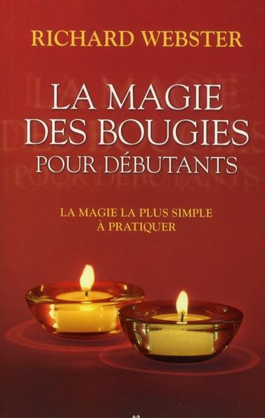 La Magie Des Bougies Pour Debutants