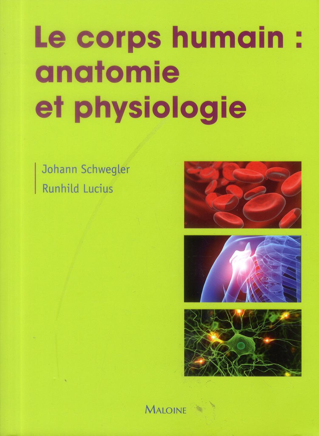 Le Corps Humain Anatomie Et Physiologi