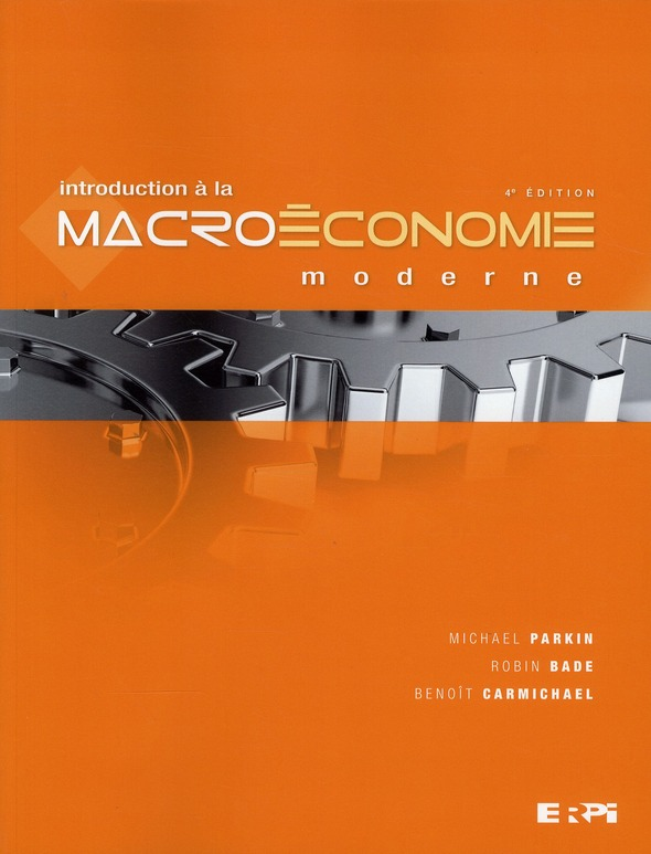 Introduction A La Macroeconomie Moderne (4e Edition)