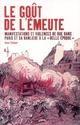 LE GOUT DE L'EMEUTE