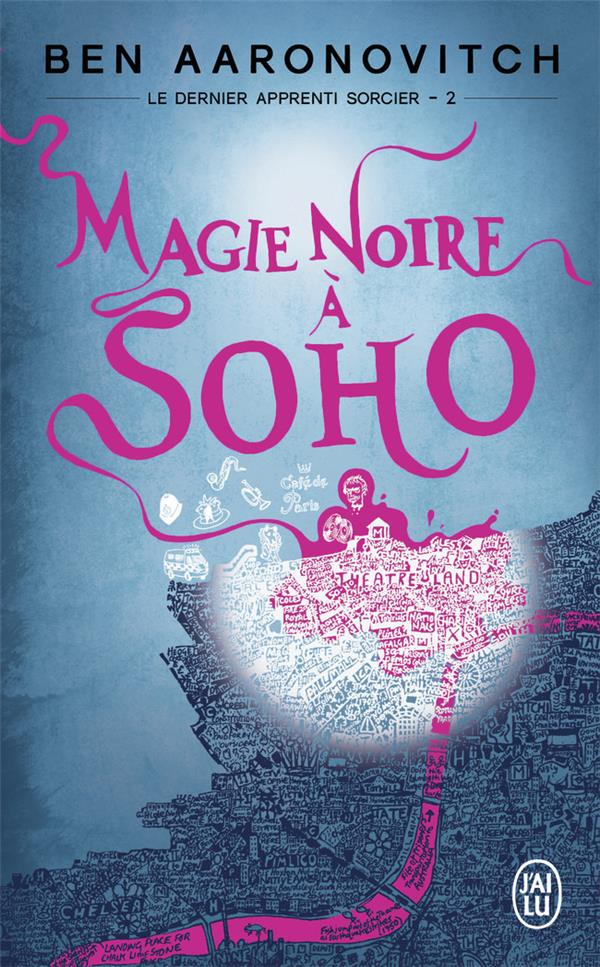 Magie noire à Soho | Aaronovitch, Ben. Auteur
