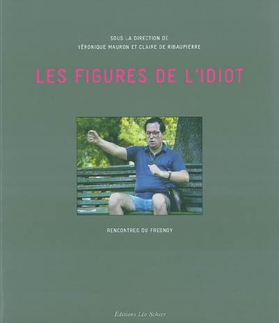 LES FIGURES DE L'IDIOT