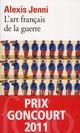 L'ART FRANCAIS DE LA GUERRE